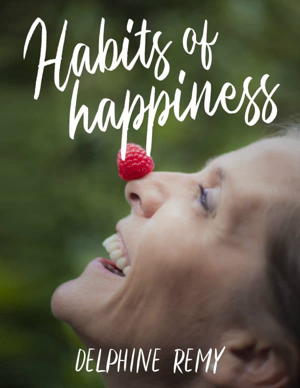 Habits Of Happiness Ebook