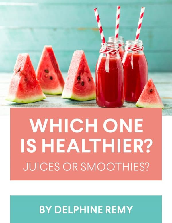 Juices VS smoothies